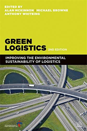 9780749466251: Green Logistics: Improving the Environmental Sustainability of Logistics