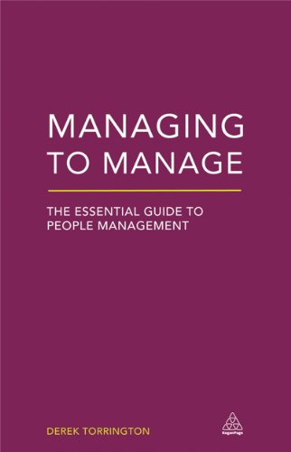 Managing to Manage: The Essential Guide to People Management: Derek Torrington