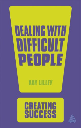 9780749466947: Dealing with Difficult People (Creating Success)