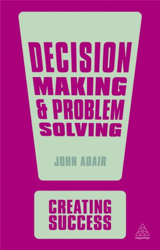 9780749466961: Decision Making and Problem Solving (Creating Success)
