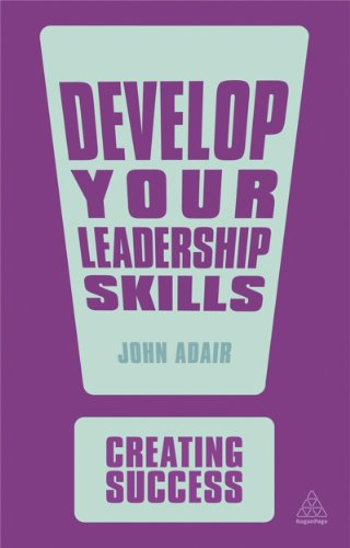 9780749467005: Develop Your Leadership Skills (Creating Success)