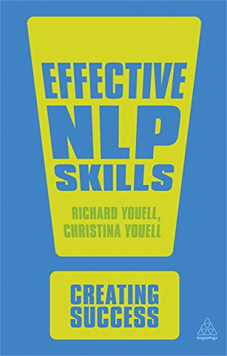 Effective NLP Skills: Christina Youell,Richard Youell