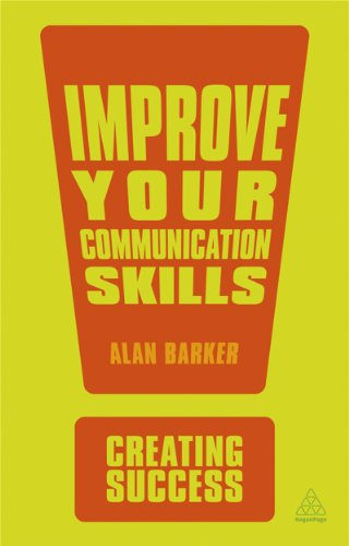 9780749467166: Improve Your Communication Skills (Creating Success)