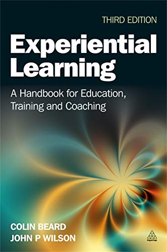 9780749467654: Experiential Learning: A Handbook for Education, Training and Coaching
