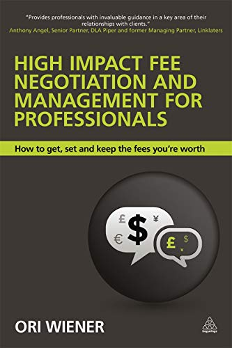 High Impact Fee Negotiation and Management for Professionals: Ori Wiener