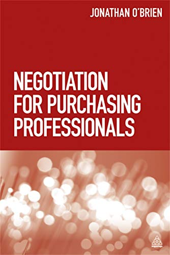 Negotiation for Purchasing Professionals: O'Brien, Jonathan