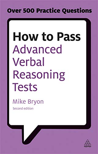 9780749467937: How to Pass Advanced Verbal Reasoning Tests: Essential Practice for English Usage, Critical Reasoning and Reading Comprehension Tests (Testing Series)
