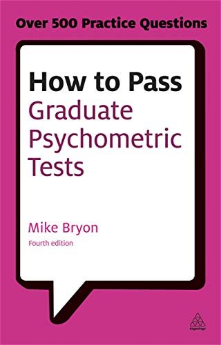 9780749467999: How to Pass Graduate Psychometric Tests: Essential preparation for numerical and verbal ability tests plus personality questionnaires