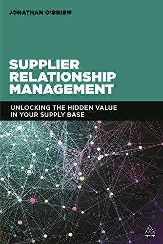 9780749468064: Supplier Relationship Management: Unlocking the Hidden Value in Your Supply Base