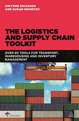 9780749468088: The Logistics and Supply Chain Toolkit: Over 90 Tools for Transport, Warehousing and Inventory Management