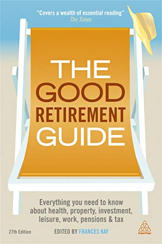 9780749468170: The Good Retirement Guide 2013