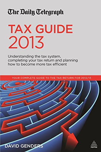 9780749468682: The Daily Telegraph Tax Guide 2013