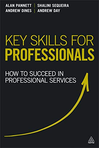 9780749468729: Key Skills for Professionals: How to Succeed in Professional Services