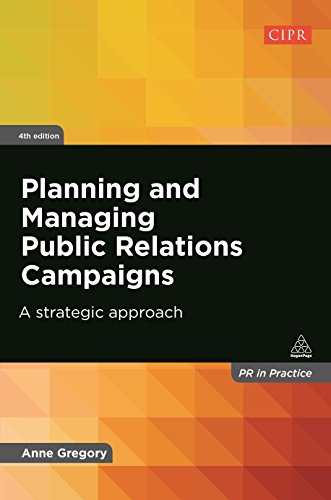9780749468736: Planning and Managing Public Relations Campaigns: A Strategic Approach (PR in Practice)