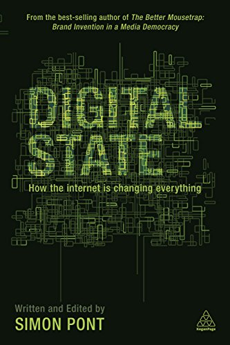 9780749468859: Digital State: How the Internet is Changing Everything
