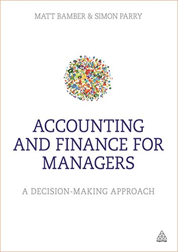 9780749469139: Accounting and Finance for Managers: A Decision-Making Approach