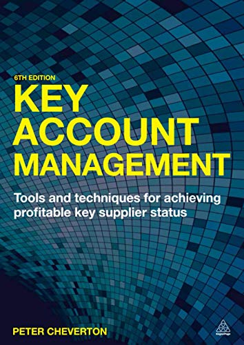9780749469405: Key Account Management: Tools and Techniques for Achieving Profitable Key Supplier Status