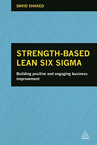 Strength-Based Lean Six Sigma: David Shaked