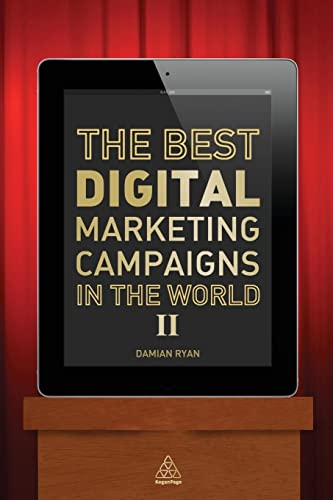 9780749469689: The Best Digital Marketing Campaigns in the World II