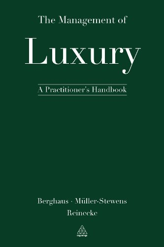 9780749471668: The Management of Luxury: A Practitioner's Handbook