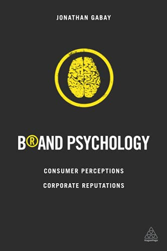 9780749471736: Brand Psychology: Consumer Perceptions, Corporate Reputations