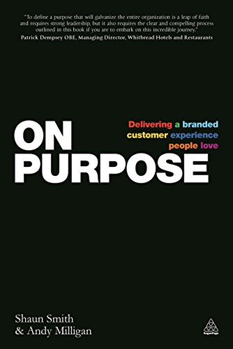 9780749471910: On Purpose: Delivering a Branded Customer Experience People Love