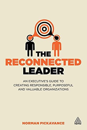 The Reconnected Leader (Paperback): Norman Pickavance