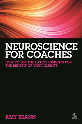 9780749472375: Neuroscience for Coaches: How to Use the Latest Insights for the Benefit of Your Clients