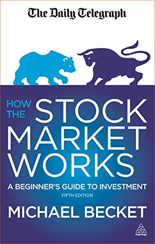 9780749472382: How the Stock Market Works: A Beginner's Guide to Investment