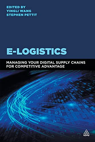 9780749472665: E-Logistics: Managing Your Digital Supply Chains for Competitive Advantage