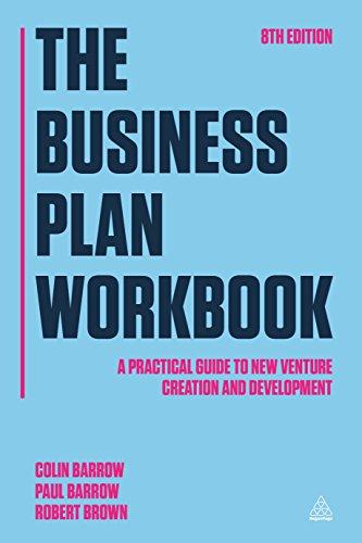 The Business Plan Workbook: A Practical Guide: Brown, Robert, Barrow,