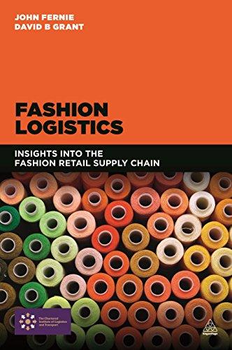9780749472986: Fashion Logistics: Insights into the Fashion Retail Supply Chain