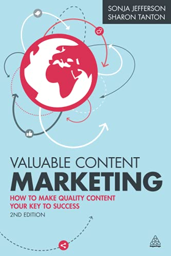 9780749473273: Valuable Content Marketing: How to Make Quality Content Your Key to Success
