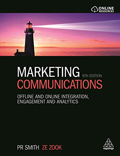 9780749473402: Marketing Communications: Offline and Online Integration, Engagement and Analytics