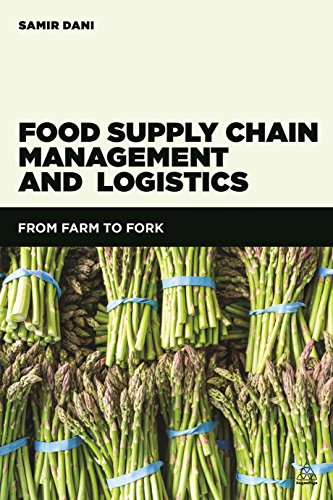9780749473648: Food Supply Chain Management and Logistics: From Farm to Fork