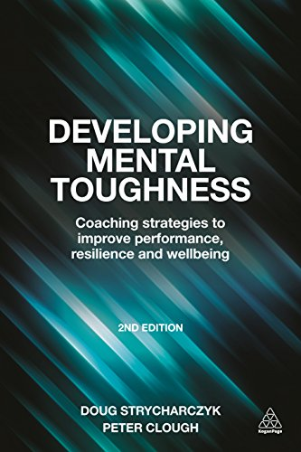 9780749473808: Developing Mental Toughness: Coaching Strategies to Improve Performance, Resilience and Wellbeing