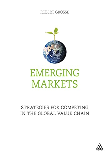 9780749474492: Emerging Markets: Strategies for Competing in the Global Value Chain