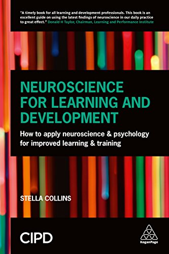 9780749474614: Neuroscience for Learning: How to Apply Neuroscience and Psychology for Improved Learning and Training