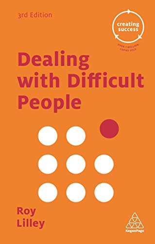 9780749475598: Dealing with Difficult People (Creating Success)