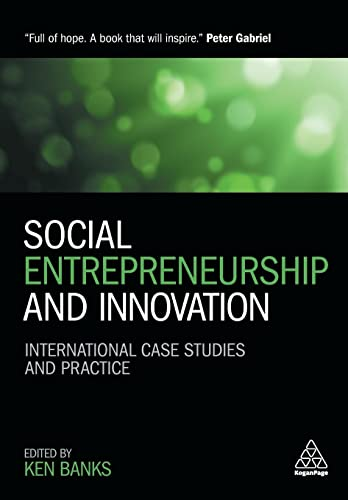 9780749475918: Social Entrepreneurship and Innovation: International Case Studies and Practice
