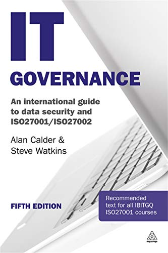 9780749476021: IT Governance: An International Guide to Data Security and ISO27001/ISO27002 (Kogan Page Hardback Collection)