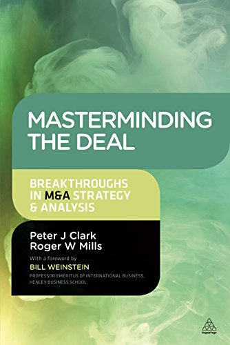 9780749476090: Masterminding the Deal: Breakthroughs in M&A Strategy and Analysis
