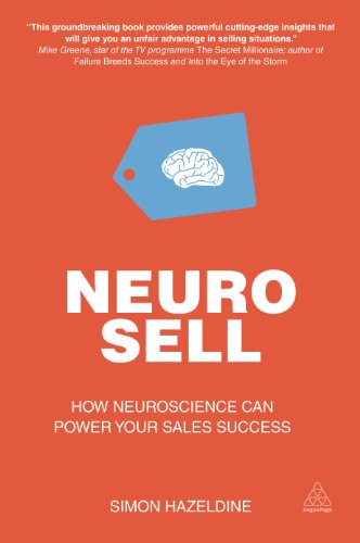 9780749476151: Neuro-sell: How Neuroscience Can Power Your Sales Success