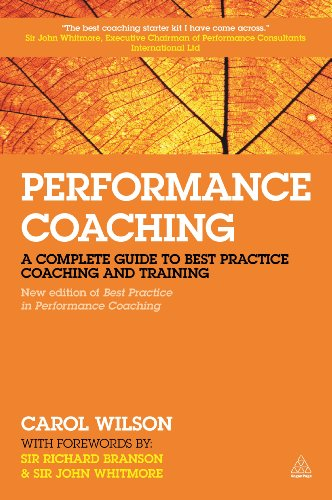 9780749476182: Performance Coaching: A Complete Guide to Best Practice Coaching and Training