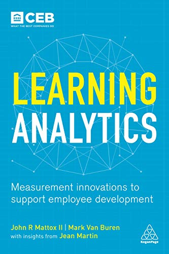 9780749476304: Learning Analytics: Measurement Innovations to Support Employee Development