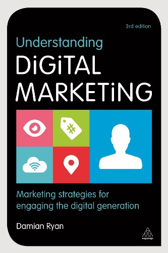 9780749476335: Understanding Digital Marketing: Marketing Strategies for Engaging the Digital Generation (Kogan Page Hardback Collection)