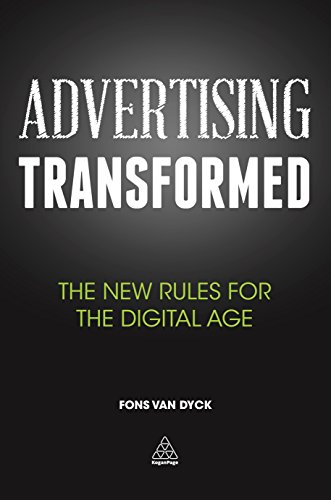 9780749476380: Advertising Transformed: The New Rules for the Digital Age