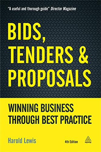 9780749476434: Bids, Tenders and Proposals: Winning Business Through Best Practice (Kogan Page Hardback Collection)