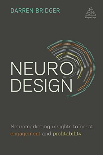 9780749478889: Neuro Design: Neuromarketing Insights to Boost Engagement and Profitability