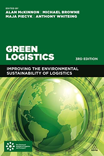 9780749479060: Green Logistics: Improving the Environmental Sustainability of Logistics